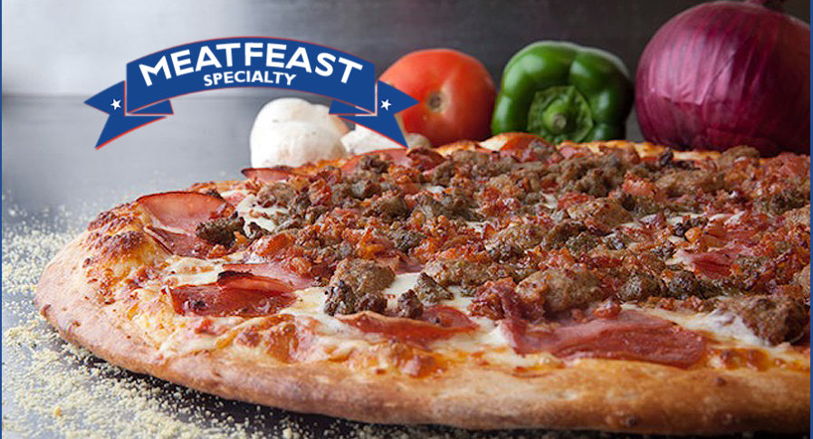Specialty Pizzas include our Meatfeast Pizza with Pepperoni, Sausage, Ham, Meatball and Bacon!